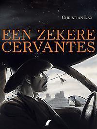 EEN ZEKERE CERVANTES Lax, Hardcover