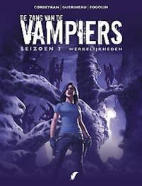 ZANG VAN DE VAMPIERS 17. WERKELIJKHEDEN ZANG VAN DE VAMPIERS, Corbeyran, Eric, Paperback