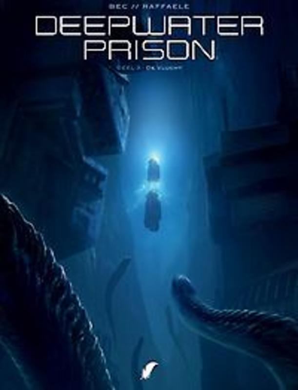 De vlucht Deepwater Prison, Bec, Christophe, Hardcover
