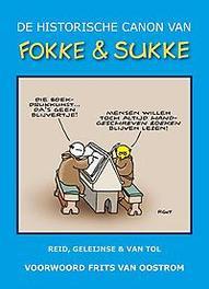 De nieuwe historische canon van Fokke & Sukke Fokke & Sukke, John Reid, Paperback
