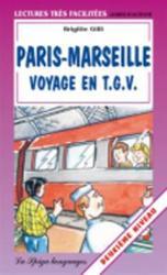 PARIS-MARSEILLE VOYAGE EN...