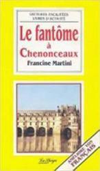 LE FANTOME A CHENONCEAUX...