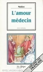 L'AMOUR MEDECIN (Easy...