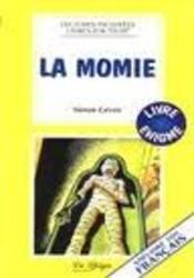 LA MOMIE*** (Easy reader...