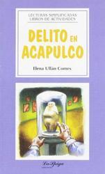 DELITO EN ACAPULCO (Easy Reader Spaanstalig), Paperback
