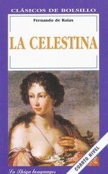 LA CELESTINA (Easy Reader Spaanstalig), Paperback