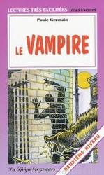 LE VAMPIRE (Easy reader Franstalig), Paperback