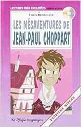 LES MESAVENTURES J.P CHOP.VOL (Easy reader Franstalig), Paperback