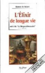 L'ELIXIR DE LONGUE VIE...