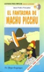 EL FANTASMA DE MACHU PICCH...