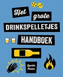 Het grote 'drinking games handboek'. Paperback