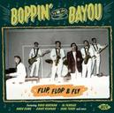 BOPPIN' BY THE BAYOU -.. .....