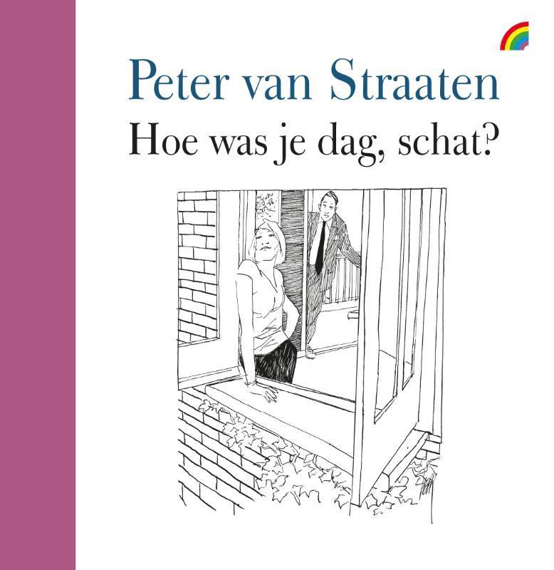 Hoe was je dag schat? Van Straaten, Peter, Hardcover