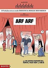 Kroepie & Boelie Boemboem 4 - Arf Arf Arf Arf, Bouden, Tom, Paperback