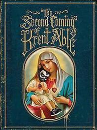 Second Coming Of Krent Able Krent Able, Paperback