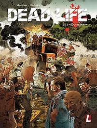 Dead Life - 02 Duisternis DEAD LIFE, Jean-Charles Gaudin, Hardcover