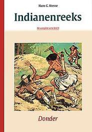 COMPLETE INDIANENREEKS HC01. KWAAD COMPLETE INDIANENREEKS, KRESSE, HANS G., Hardcover