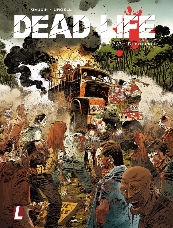 Dead Life 02 - Duisternis DEAD LIFE, Jean-Charles Gaudin, Paperback