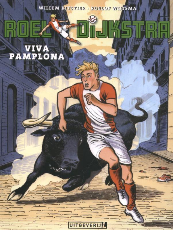 Roel Dijkstra - 02 Viva Pamplona Roel Dijkstra, Willem Ritstier, Paperback