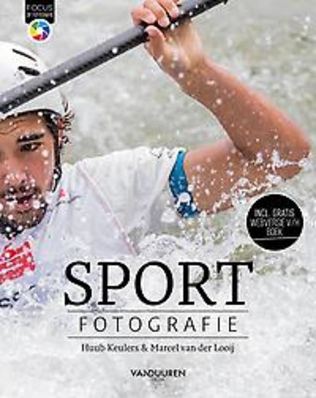 Focus op Fotografie Sportfotografie. Huub Keulers, Paperback