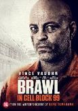 Brawl in cell block 99, (DVD)