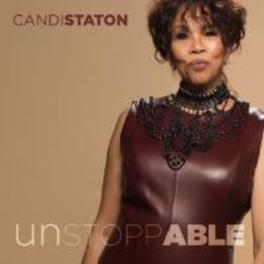 UNSTOPPABLE CANDI STATON, CD