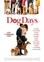 Dog days, (DVD) CAST: NINA DOBREV, VANESSA HUDGENS, EVA LONGORIA