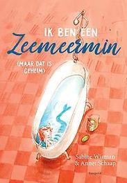 Ik ben een zeemeermin (maar dat is geheim), Wisman, Sabine, Hardcover