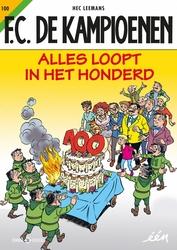 FC DE KAMPIOENEN 100. ALLES LOOPT IN HET HONDERD