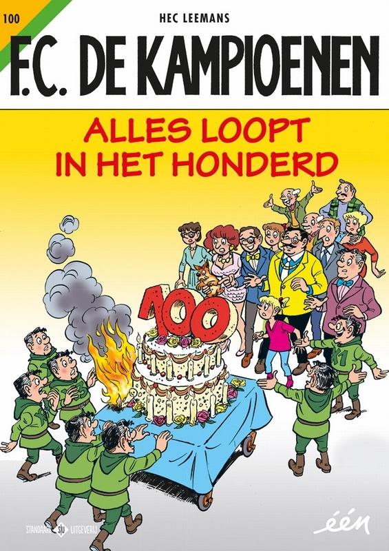 KAMPIOENEN 100. ALLES LOOPT IN HET HONDERD KAMPIOENEN, Leemans, Hec, Paperback