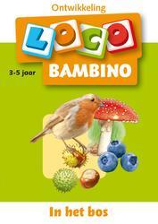 Loco Bambino In het bos