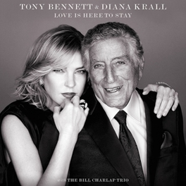 LOVE IS HERE TO STAY & DIANA KRALL Tony Bennett, CD