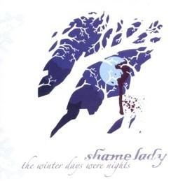 WINTER DAYS WERE NIGHTS Audio CD, SHAMELADY, CD