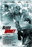 Blood money , (DVD)