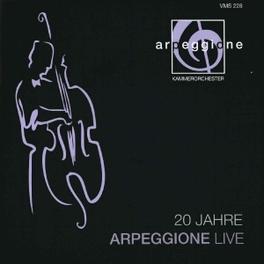 20 JAHRE ARPEGGIONE LIVE ARPEGGIONE, CD