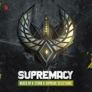 SUPREMACY MIXED BY D-STURB...
