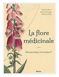 La flore médicinale de nos...