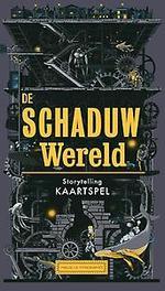 De Schaduwwereld. Hardcover