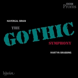 SYMPHONY NO.1:THE GOTHIC BBC NAT.ORCH.OF WALES/M.BRABBINS H. BRIAN, CD