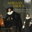 THYSIUS LUTE BOOK PACOLONI...