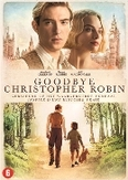 Goodbye Christopher Robin,...
