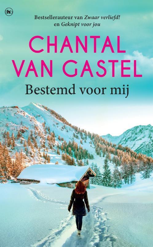 Bestemd voor mij Van Gastel, Chantal, Paperback