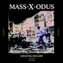 SOCIETAL DECLINE -LTD-