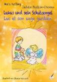Lukas und sein Schutzengel...