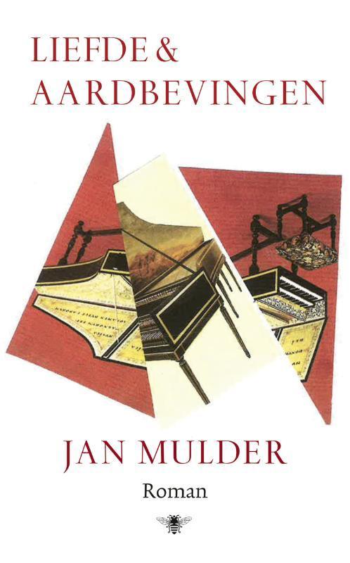 Liefde en aardbevingen roman, Mulder, Jan, Hardcover