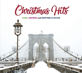 CHRISTMAS HITS - JAZZ, .. .. LOUNGE AND RHYTHM & BLUES V/A, CD