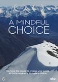 Mindful choice, (DVD)