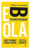 Ebola. Behind the mask