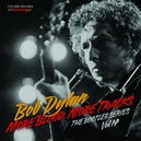BOOTLEG SERIES 14: MORE.....