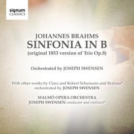SINFONIA IN B MALMO OPERA ORCHESTRA/J.SWENSEN J. BRAHMS, CD